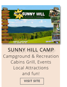 SUNNY HILL CAMP Campground & Recreation  Cabins Grill, Events  Local Attractions and fun! VISIT SITE VISIT SITE